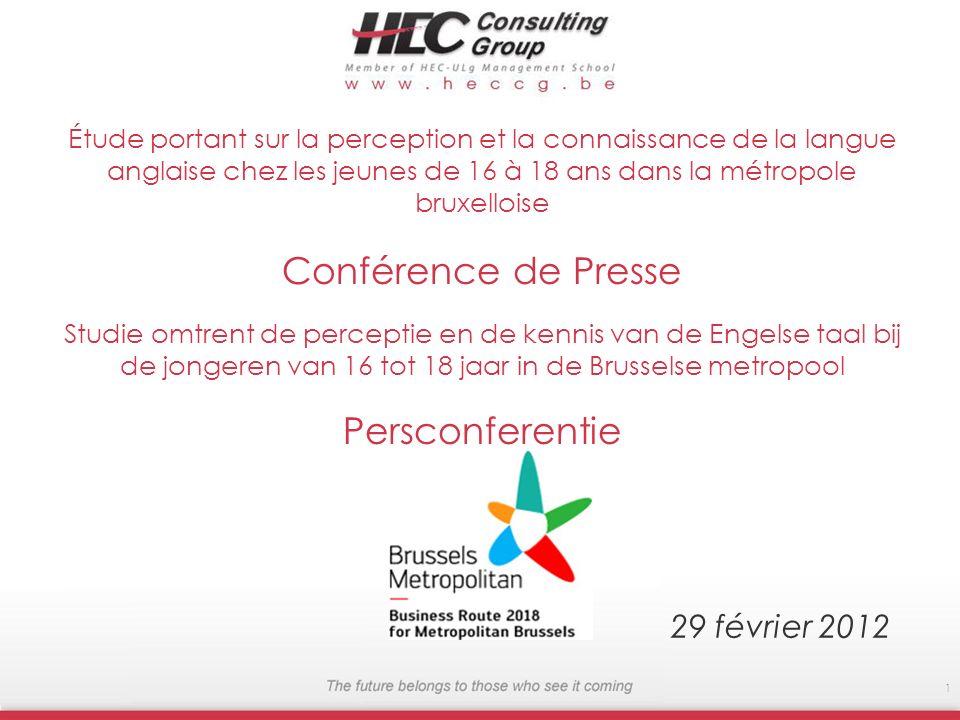 Étude portant sur la perception et la connaissance de la langue anglaise chez les jeunes de 16 à 18 ans dans la métropole bruxelloise Conférence de Pr