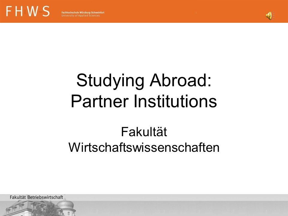 Studying Abroad: Partner Institutions Fakultät Wirtschaftswissenschaften
