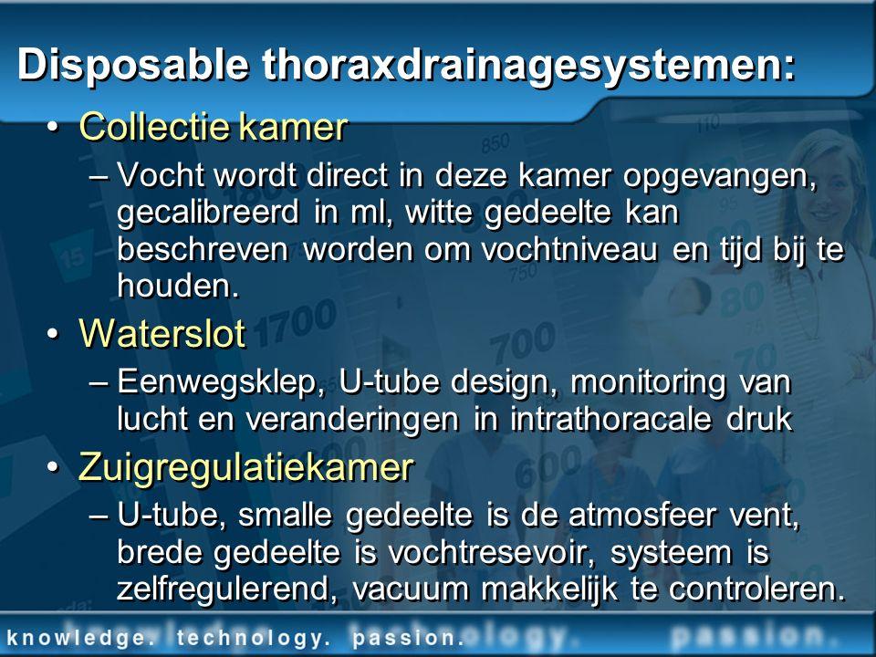 Disposable thoraxdrainagesystemen: Collectie kamer –Vocht wordt direct in deze kamer opgevangen, gecalibreerd in ml, witte gedeelte kan beschreven wor