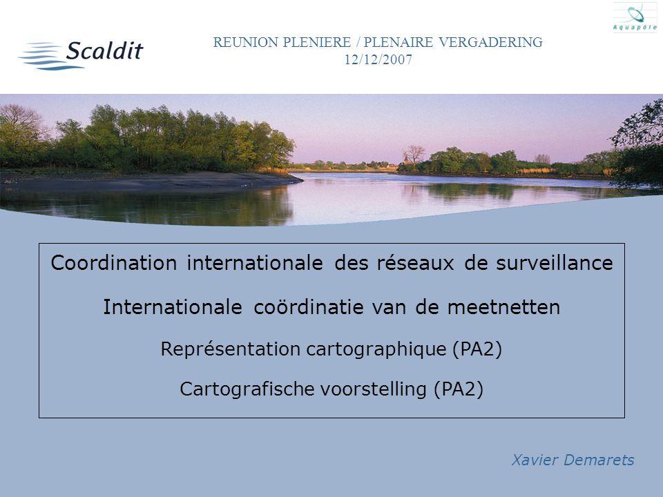 12/12/2007 Coordination internationale des réseaux de surveillance Internationale coördinatie van de meetnetten Représentation cartographique (PA2) Ca