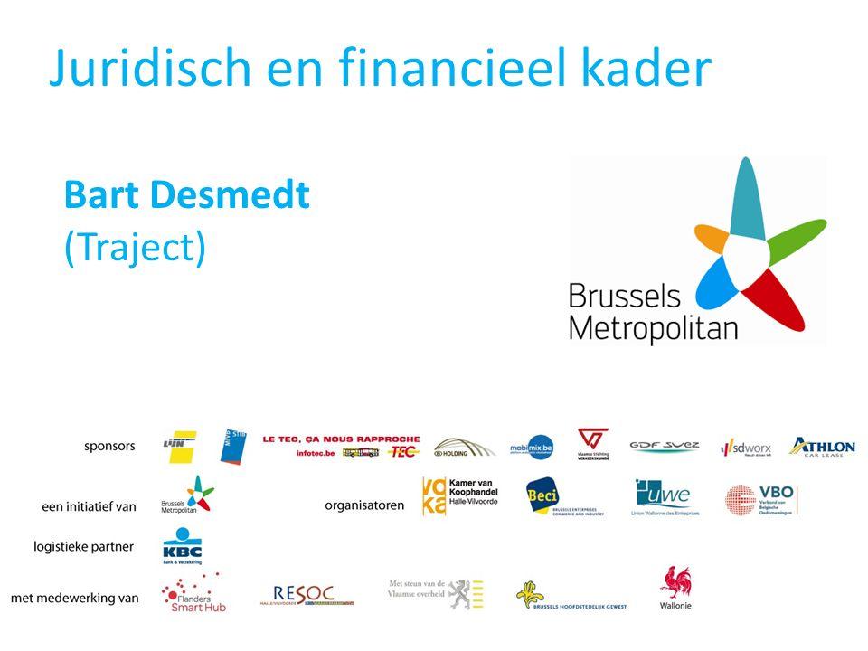 Juridisch en financieel kader Bart Desmedt (Traject)