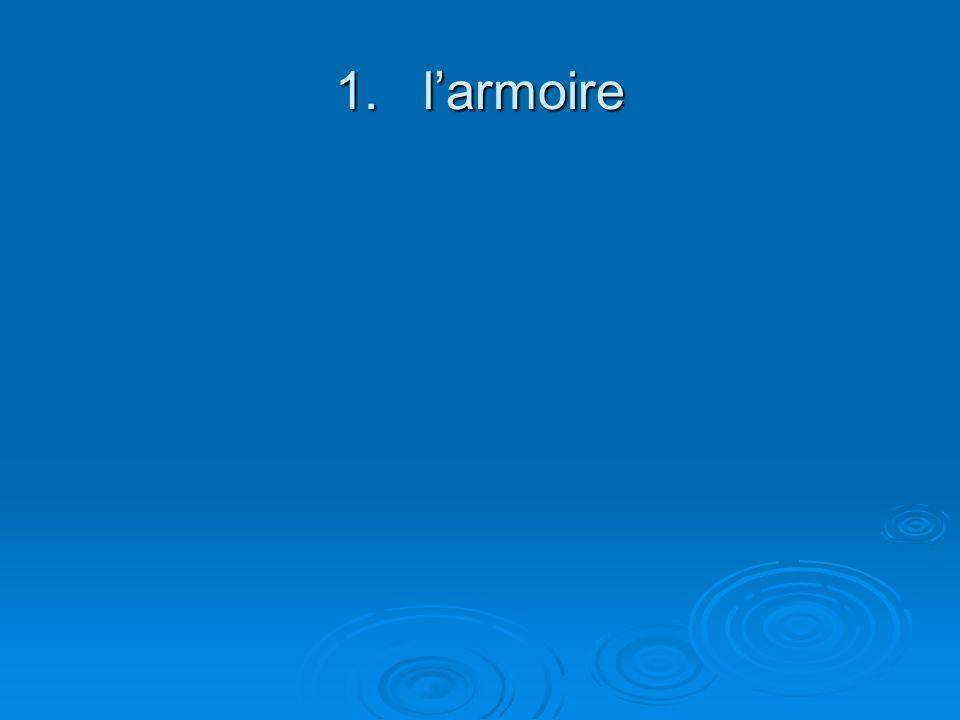 1.larmoire