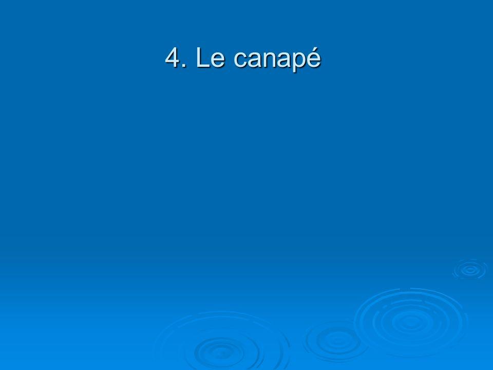 4. Le canapé
