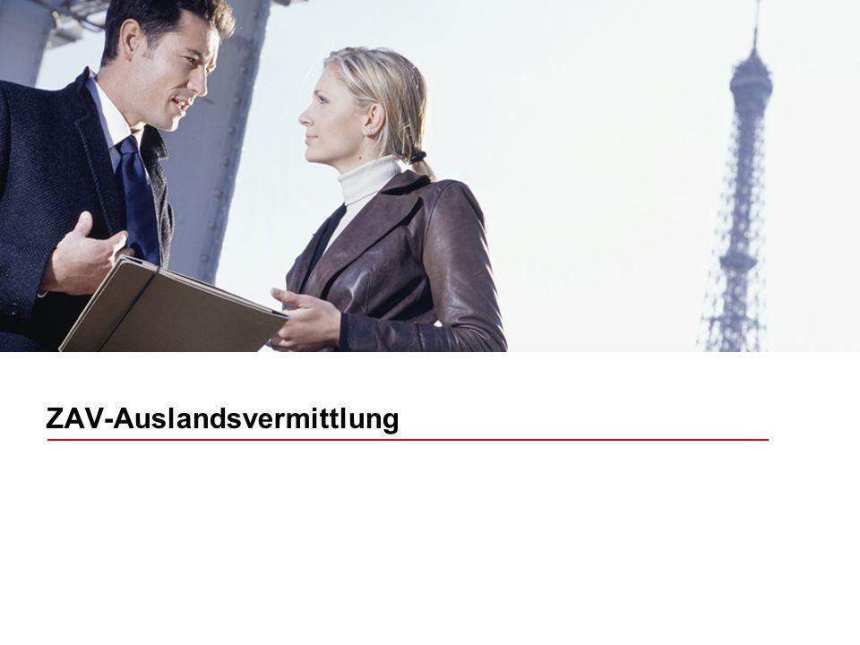 Bildrahmen (Bild in Masterfolie einfügen) ZAV-Auslandsvermittlung