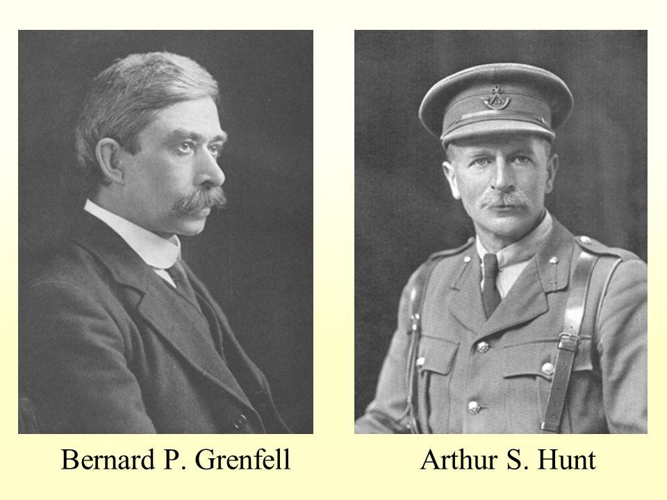 Bernard P. Grenfell Arthur S. Hunt
