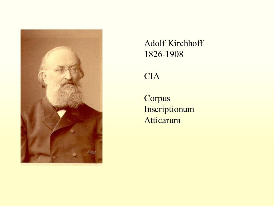 Adolf Kirchhoff 1826-1908 CIA Corpus Inscriptionum Atticarum