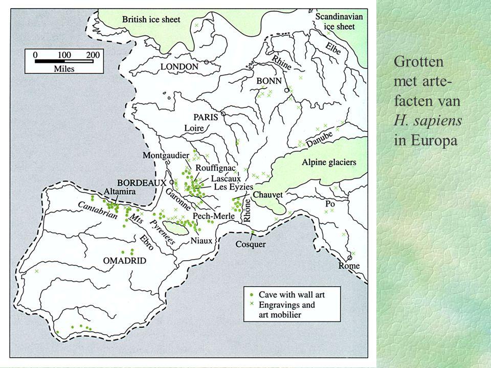 Grotten met arte- facten van H. sapiens in Europa