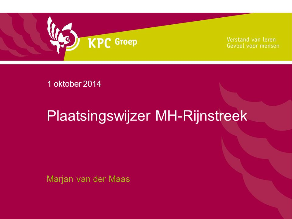 Plaatsingswijzer MH-Rijnstreek Marjan van der Maas 1 oktober 2014