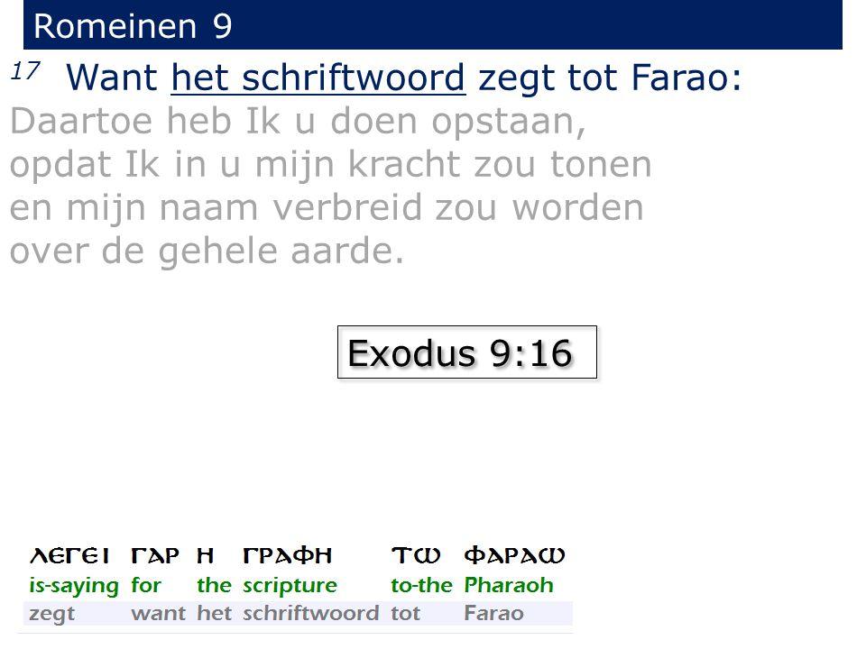 Romeinen 9 20 Maar gij, o mens.wie zijt gij, dat gij God zoudt tegenspreken.