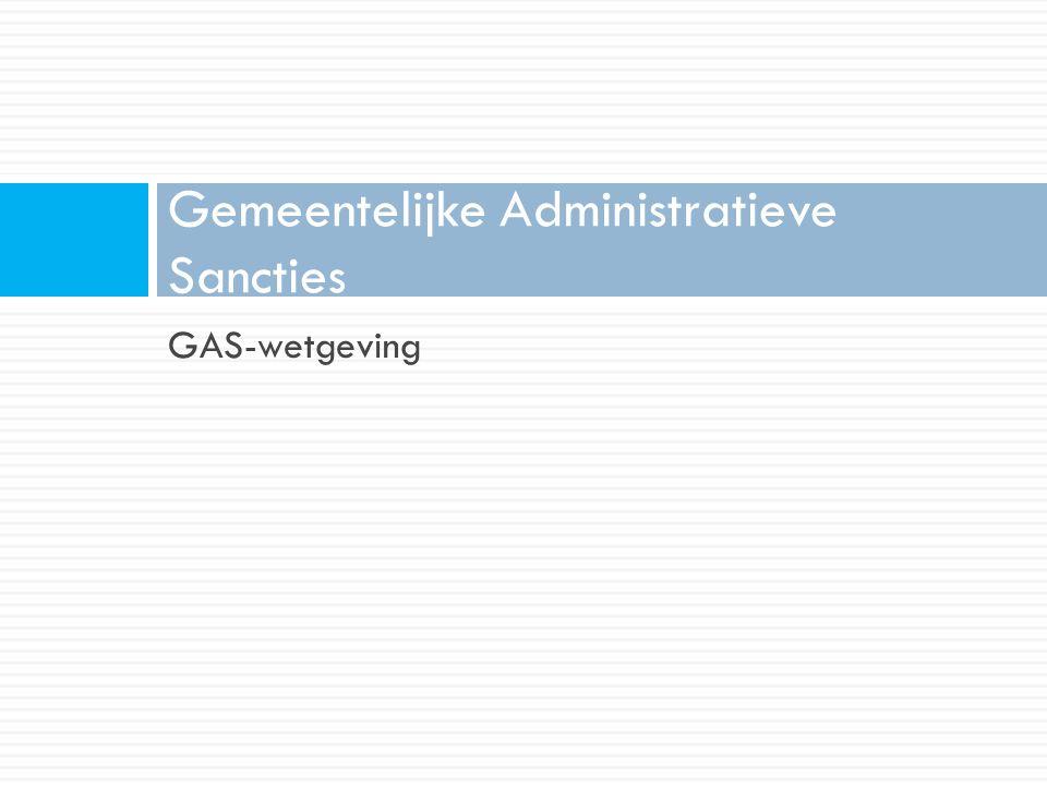 GAS-wetgeving Gemeentelijke Administratieve Sancties