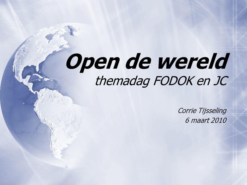 Open de wereld themadag FODOK en JC Corrie Tijsseling 6 maart 2010