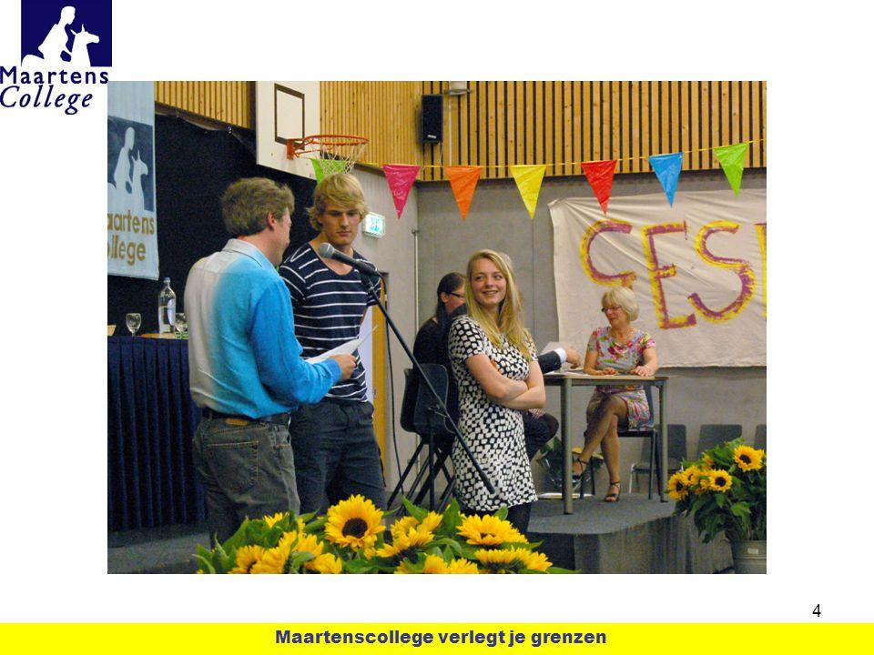 Begeleiding Ineke vd Berg, counselor Anny de Boer, meldkamer Floor vd Akker, decaan 5 Maartenscollege verlegt je grenzen