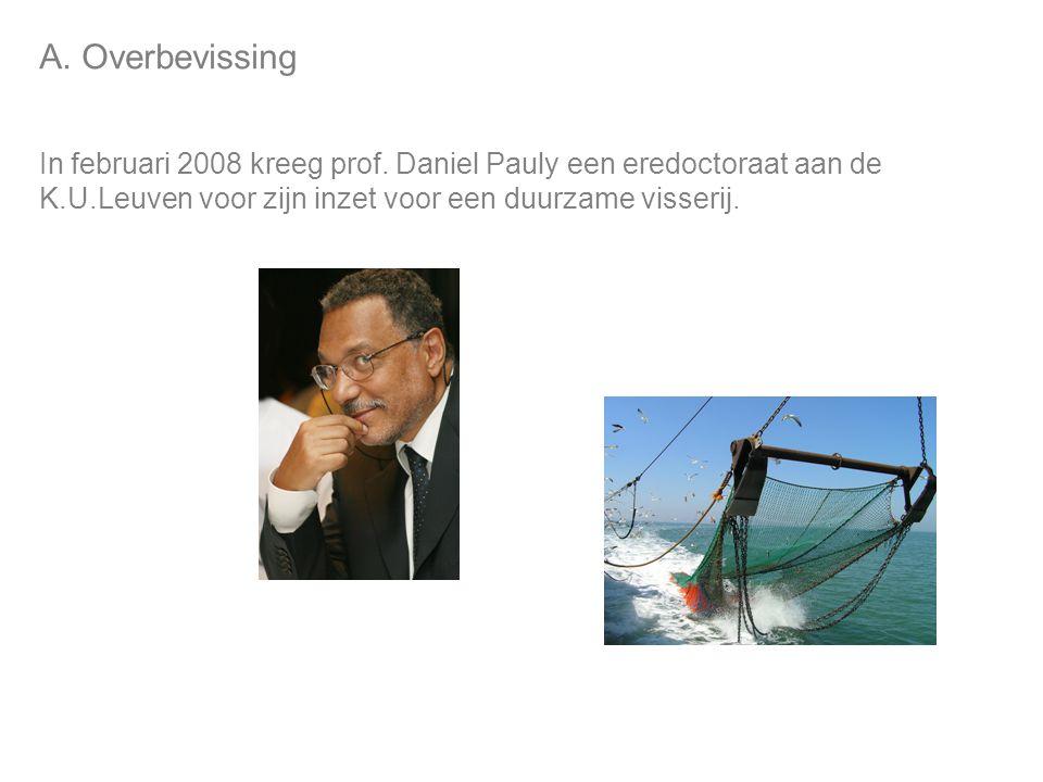 A.Overbevissing In februari 2008 kreeg prof.