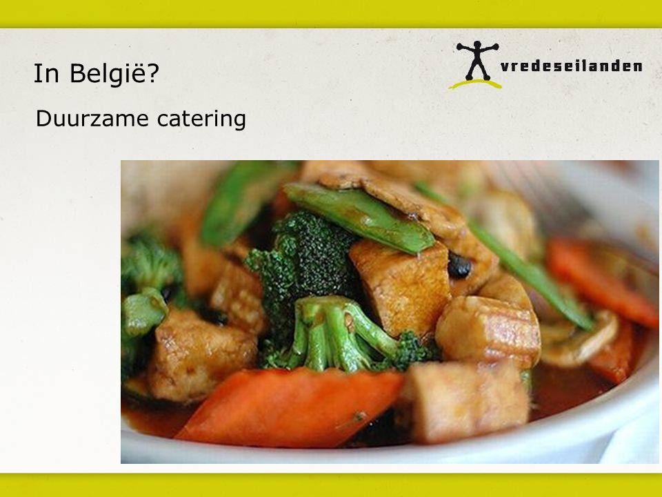 In België? Duurzame catering