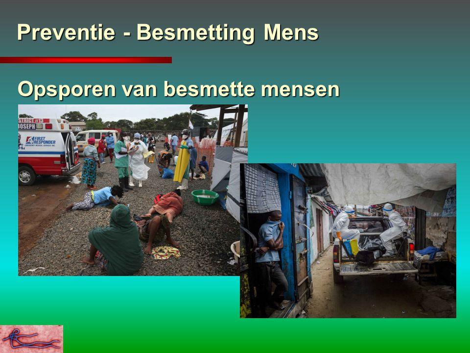 Preventie - Besmetting Mens Opsporen van besmette mensen