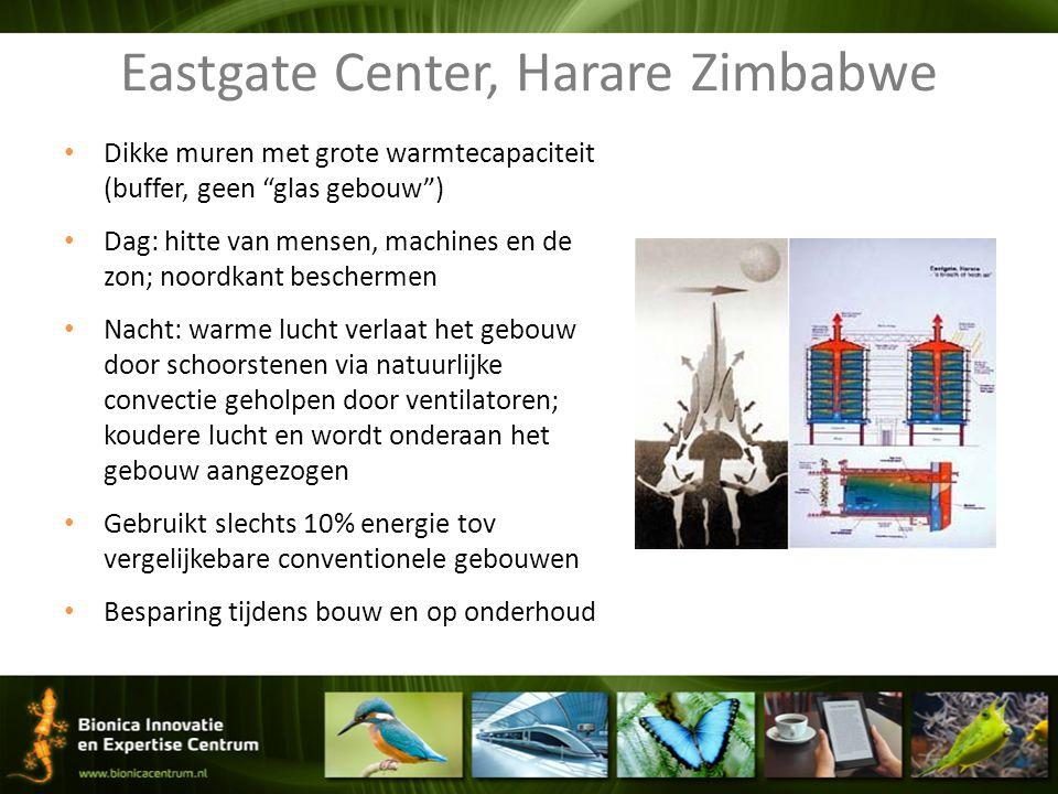 """Eastgate Center, Harare Zimbabwe Dikke muren met grote warmtecapaciteit (buffer, geen """"glas gebouw"""") Dag: hitte van mensen, machines en de zon; noordk"""