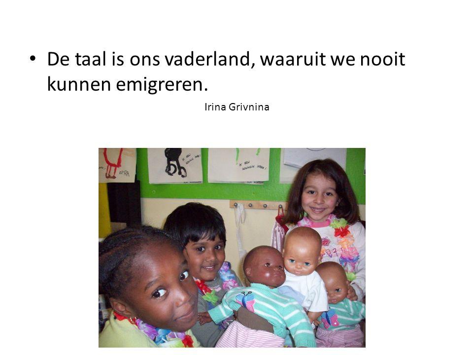 De taal is ons vaderland, waaruit we nooit kunnen emigreren. Irina Grivnina