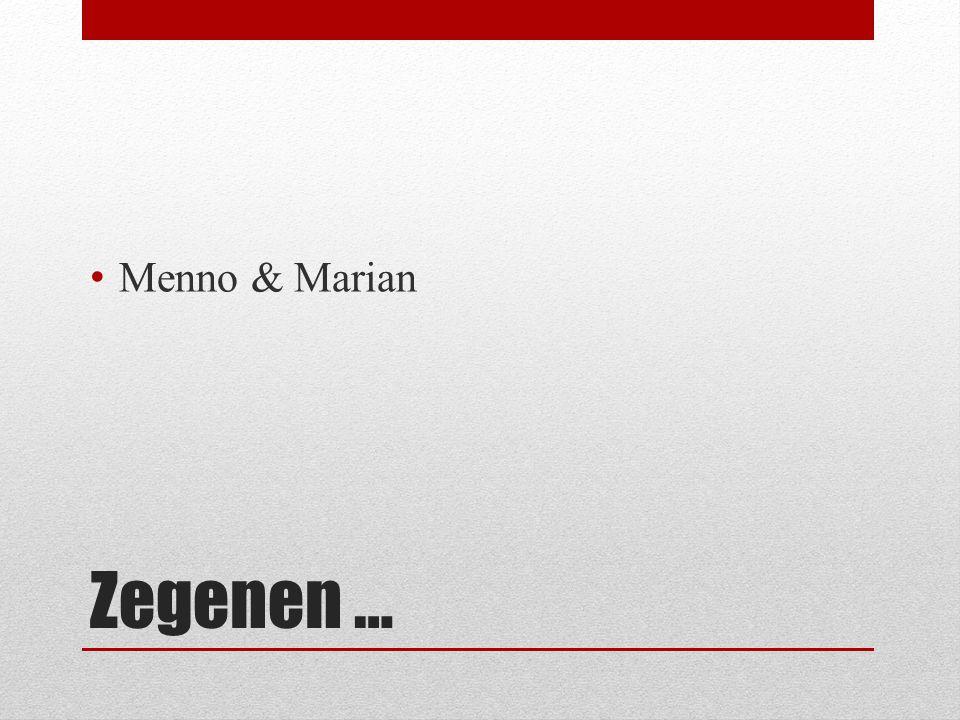 Zegenen … Menno & Marian