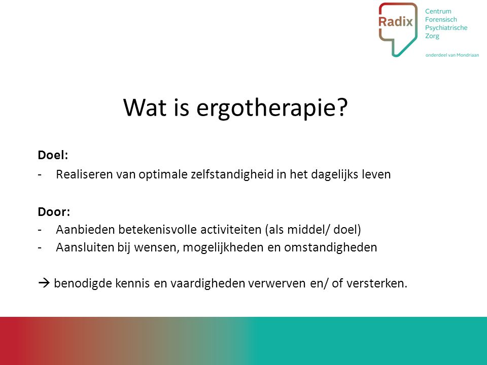 Wat is ergotherapie.
