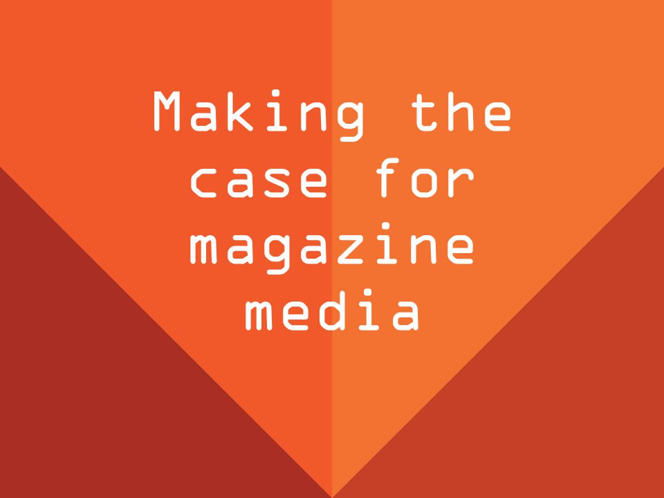 Magazine media hebben invloed op alle fases van de aankoopcyclus Zij zijn met name sterk op aankoopintentie En magazine media genereren sales Niet effectief?