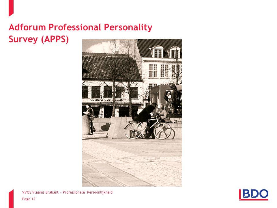 VVOS Vlaams Brabant - Professionele Persoonlijkheid Page 17 Adforum Professional Personality Survey (APPS)