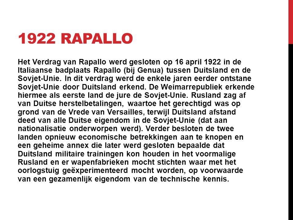1922 RAPALLO Het Verdrag van Rapallo werd gesloten op 16 april 1922 in de Italiaanse badplaats Rapallo (bij Genua) tussen Duitsland en de Sovjet-Unie.