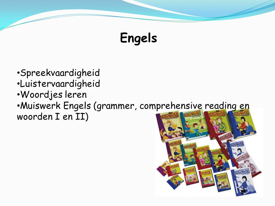 Engels Spreekvaardigheid Luistervaardigheid Woordjes leren Muiswerk Engels (grammer, comprehensive reading en woorden I en II)
