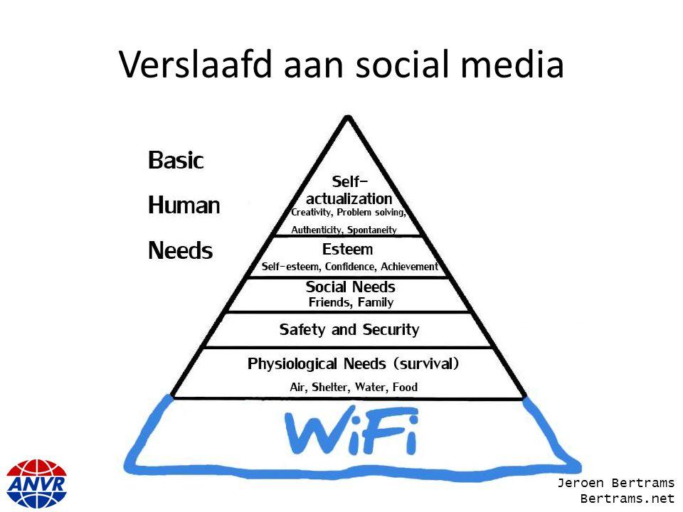 Verslaafd aan social media Jeroen Bertrams Bertrams.net