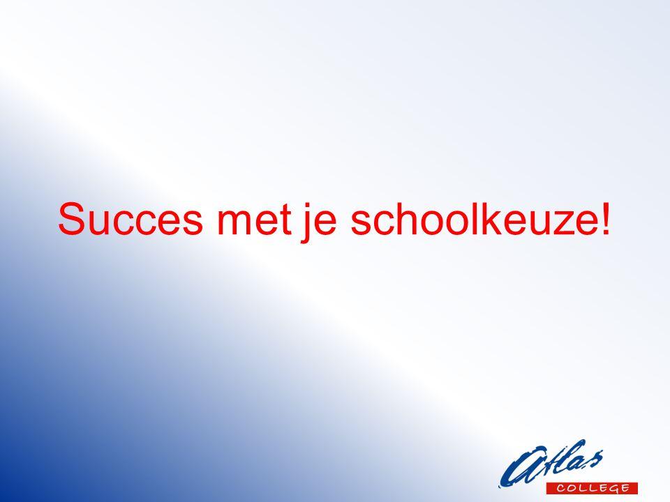 Succes met je schoolkeuze!