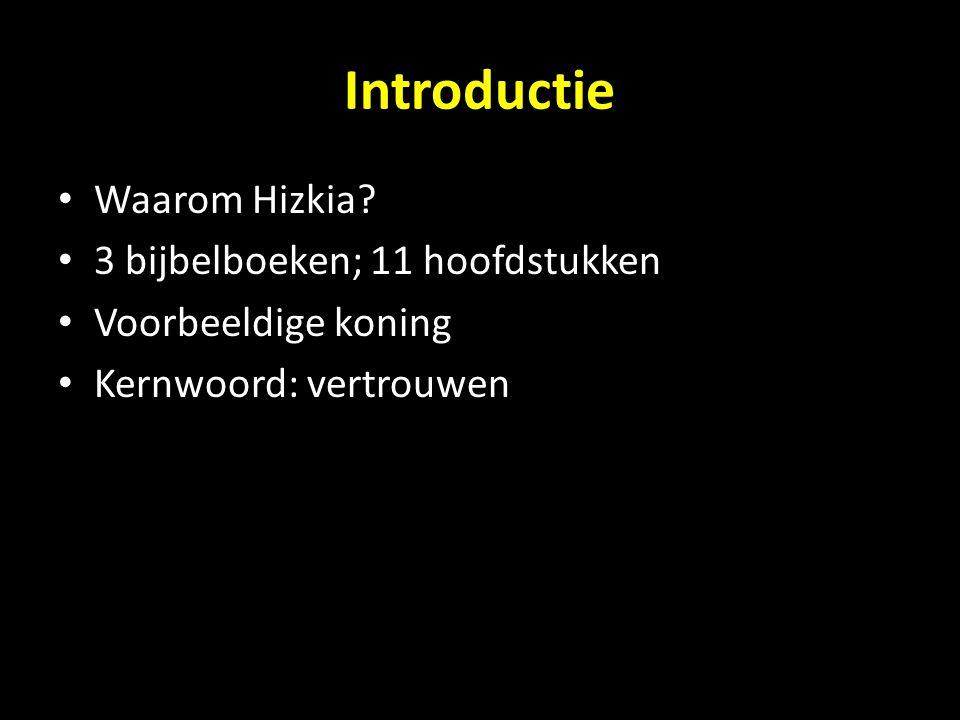Introductie Waarom Hizkia.