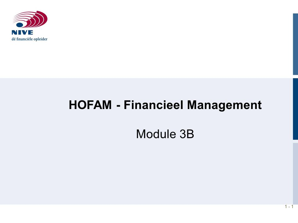 1 - 1 HOFAM - Financieel Management Module 3B