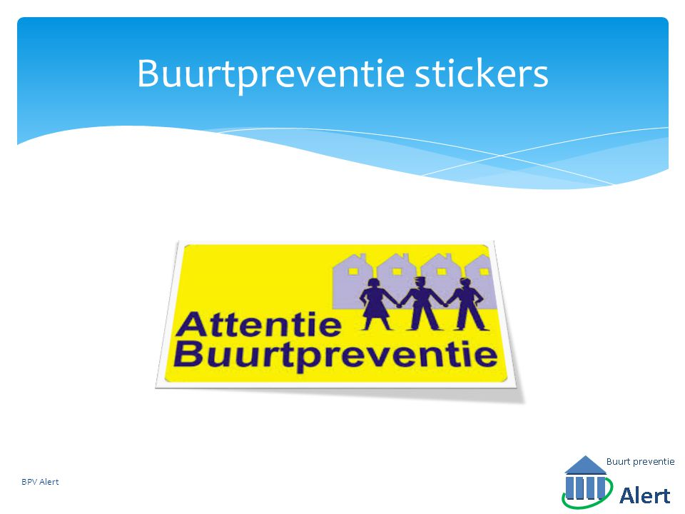 Buurtpreventie stickers BPV Alert
