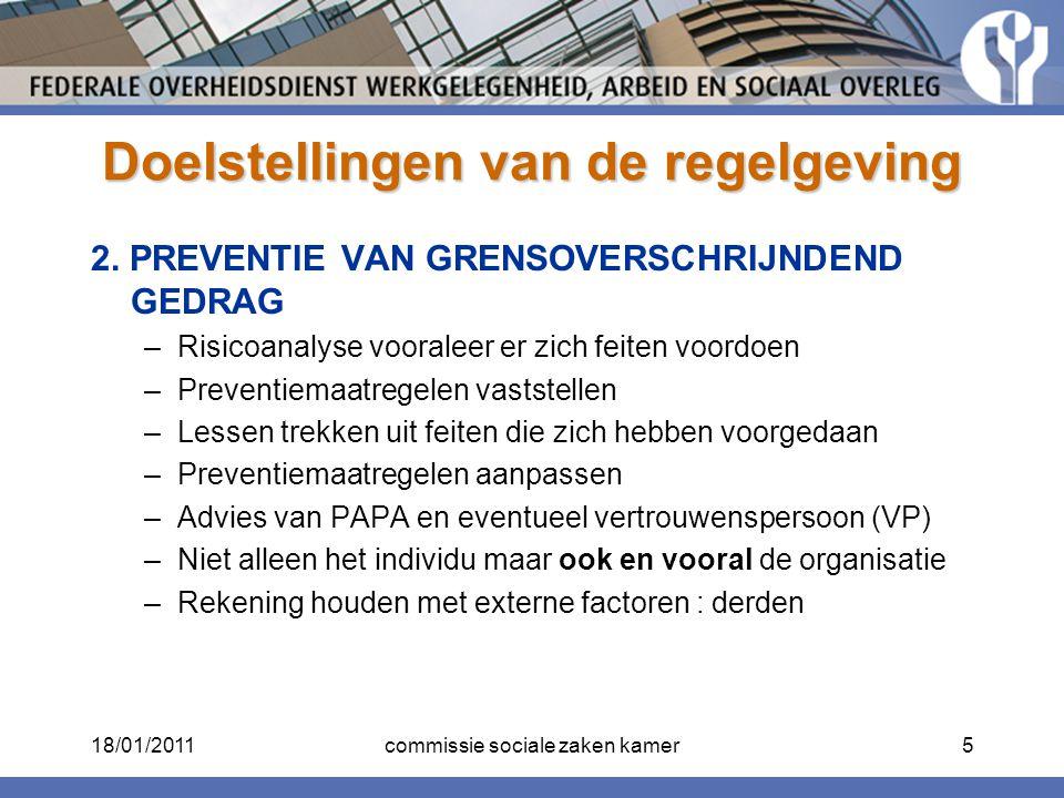 Doelstellingen van de regelgeving 2. PREVENTIE VAN GRENSOVERSCHRIJNDEND GEDRAG –Risicoanalyse vooraleer er zich feiten voordoen –Preventiemaatregelen
