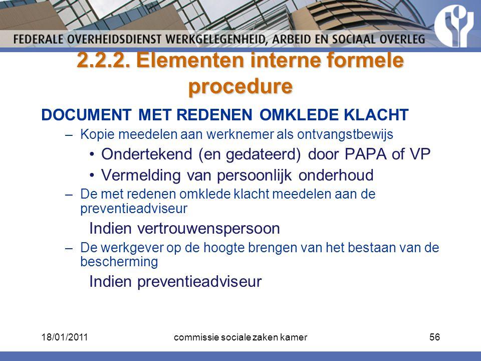 2.2.2. Elementen interne formele procedure DOCUMENT MET REDENEN OMKLEDE KLACHT –Kopie meedelen aan werknemer als ontvangstbewijs Ondertekend (en gedat