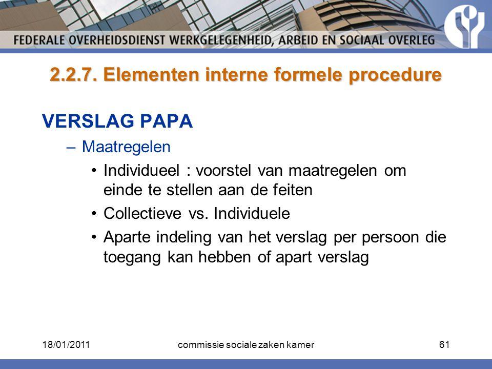 2.2.7. Elementen interne formele procedure VERSLAG PAPA –Maatregelen Individueel : voorstel van maatregelen om einde te stellen aan de feiten Collecti