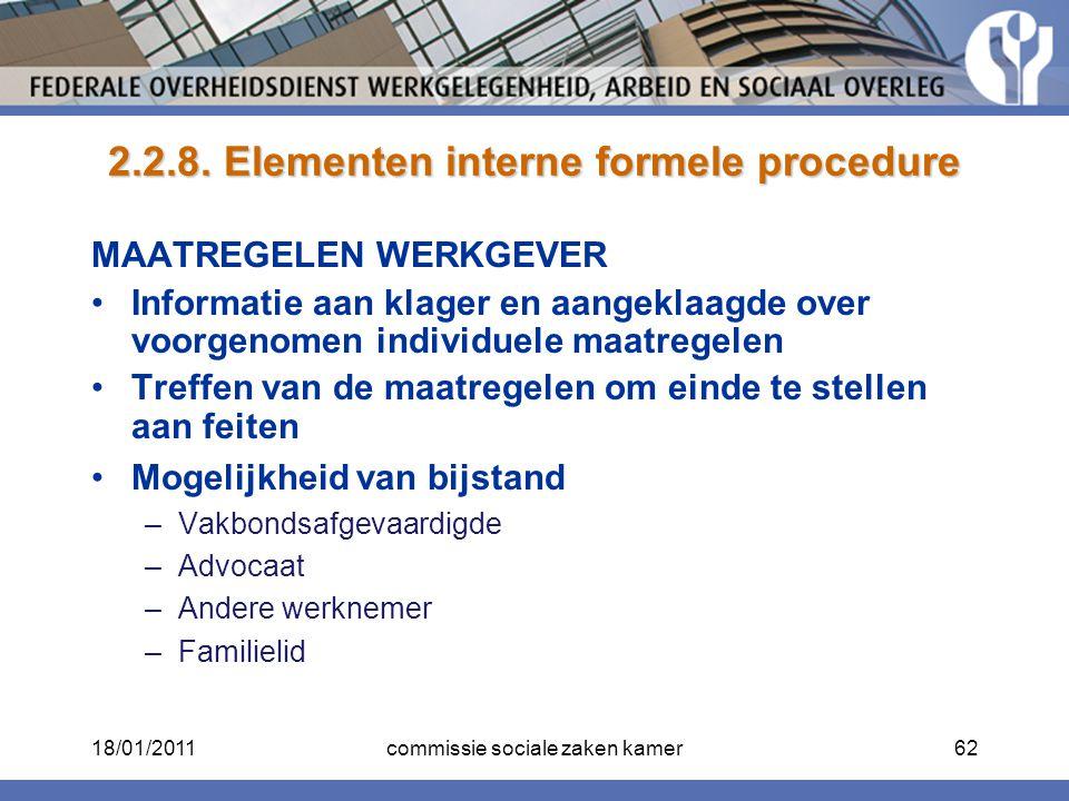 2.2.8. Elementen interne formele procedure MAATREGELEN WERKGEVER Informatie aan klager en aangeklaagde over voorgenomen individuele maatregelen Treffe