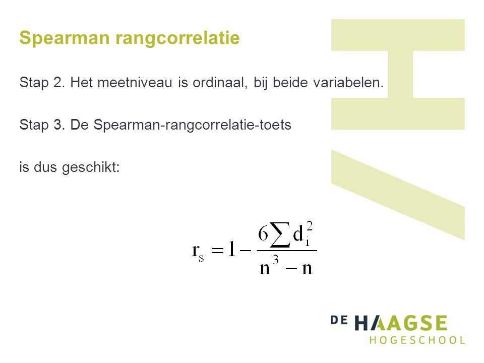 Spearman rangcorrelatie Stap 2. Het meetniveau is ordinaal, bij beide variabelen. Stap 3. De Spearman-rangcorrelatie-toets is dus geschikt: