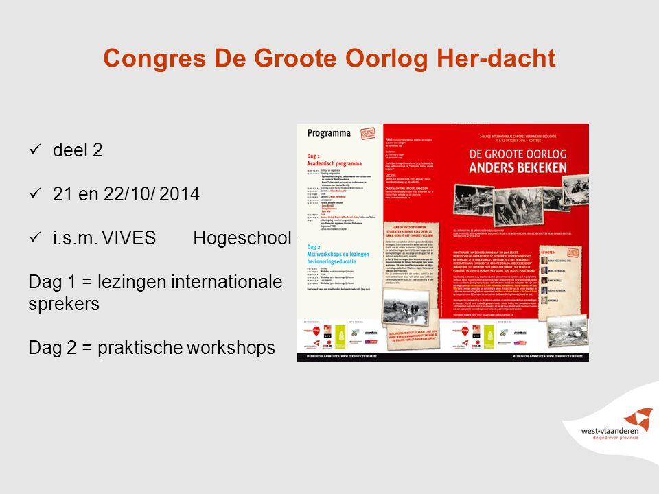 10 Congres De Groote Oorlog Her-dacht deel 2 21 en 22/10/ 2014 i.s.m.