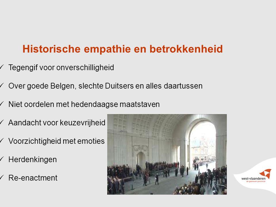 8 Tegengif voor onverschilligheid Over goede Belgen, slechte Duitsers en alles daartussen Niet oordelen met hedendaagse maatstaven Aandacht voor keuzevrijheid Voorzichtigheid met emoties Herdenkingen Re-enactment Historische empathie en betrokkenheid