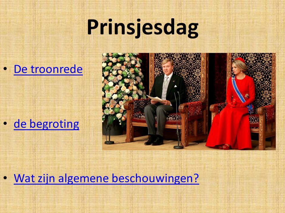 Prinsjesdag De troonrede de begroting Wat zijn algemene beschouwingen?