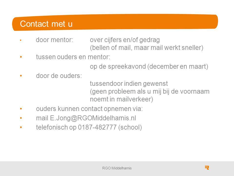Contact met u door mentor: over cijfers en/of gedrag (bellen of mail, maar mail werkt sneller) tussen ouders en mentor: op de spreekavond (december en maart) door de ouders: tussendoor indien gewenst (geen probleem als u mij bij de voornaam noemt in mailverkeer) ouders kunnen contact opnemen via: mail E.Jong@RGOMiddelharnis.nl telefonisch op 0187-482777 (school) RGO Middelharnis