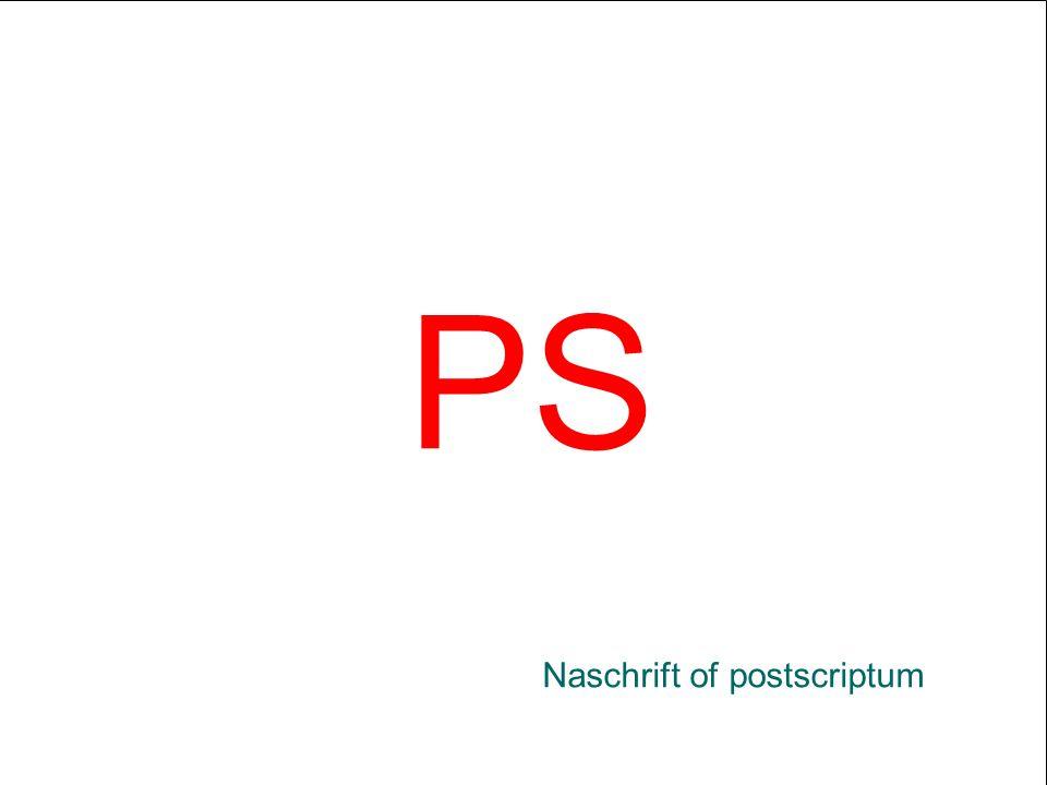 PS Naschrift of postscriptum