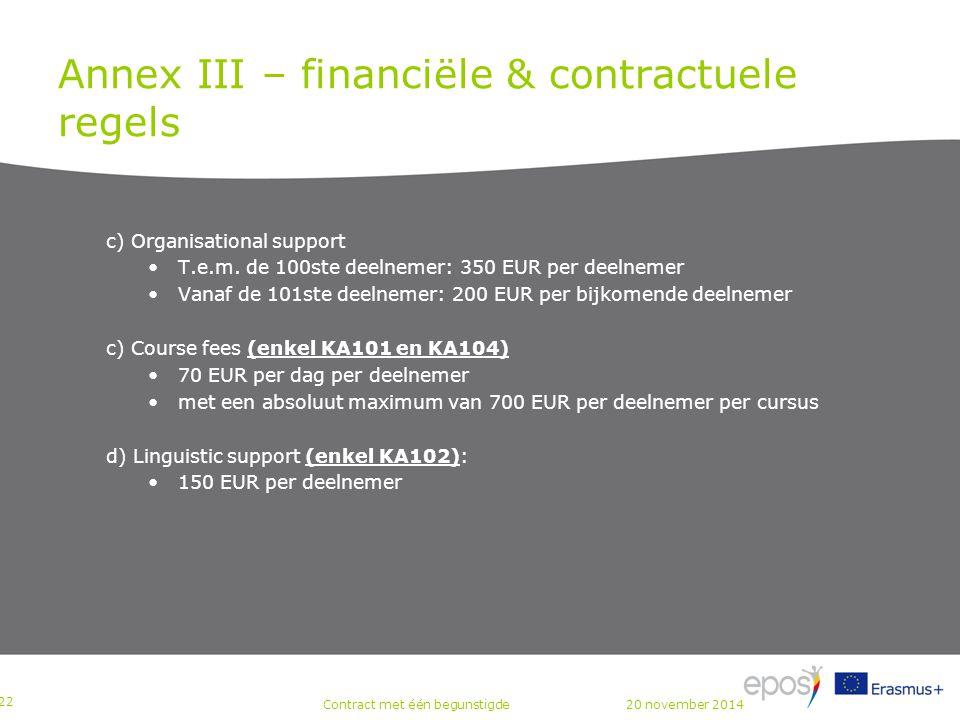 Annex III – financiële & contractuele regels c) Organisational support T.e.m.
