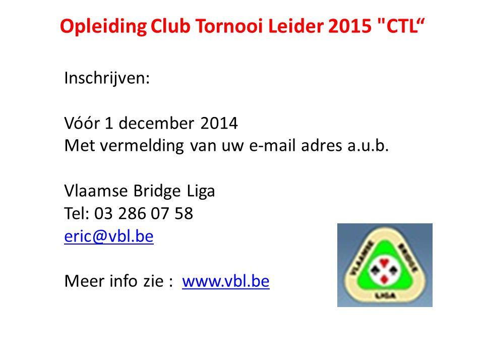 Opleiding Club Tornooi Leider 2015