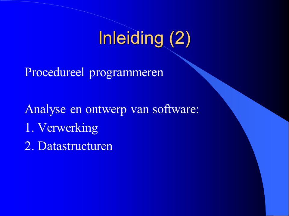Inleiding (1) l Klassen als ADT gebruikt.