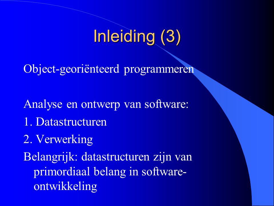 Inleiding (2) Procedureel programmeren Analyse en ontwerp van software: 1.