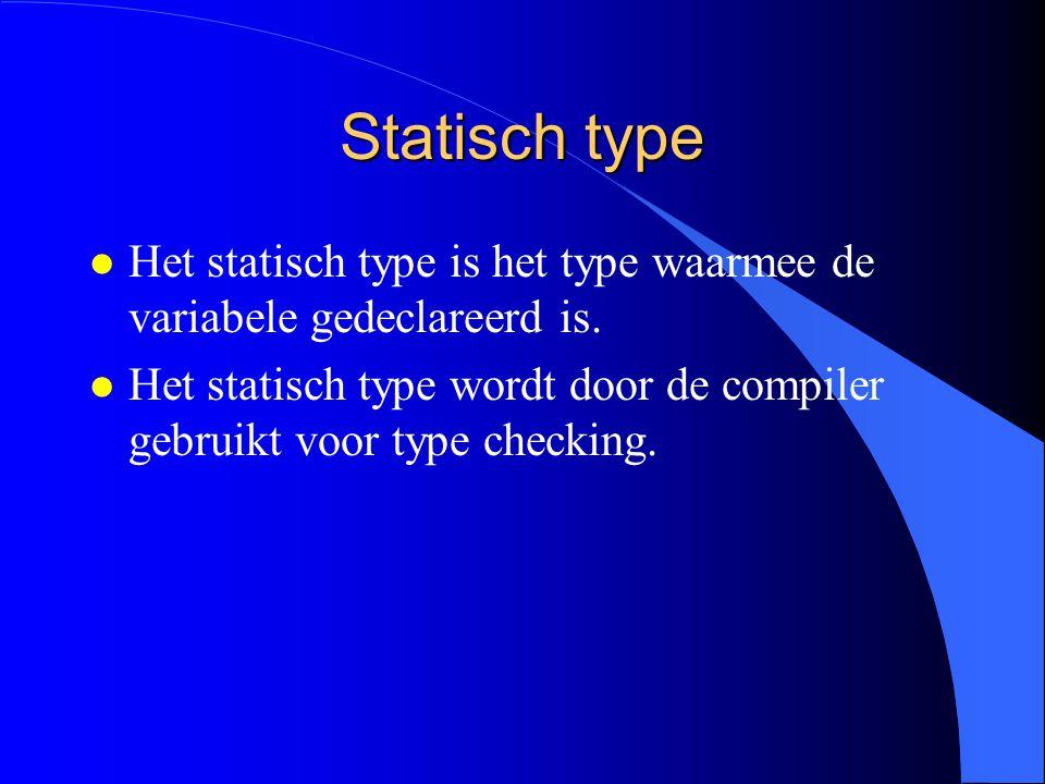 Statisch en dynamische type l Statisch type l Dynamisch type l Pointer toekenning l Record toekenning l Records als variabele parameters l Voorbeeld l Samenvatting