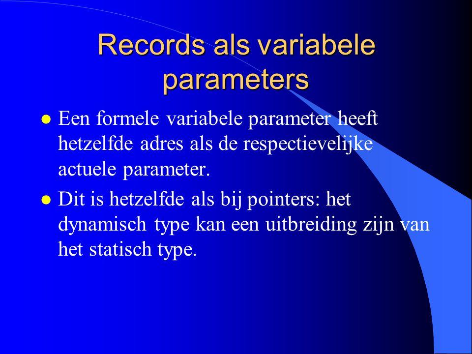 Record toekenning (2) l Het dynamisch type van figureDesc is FigureDesc en dus niet RectangleDesc.