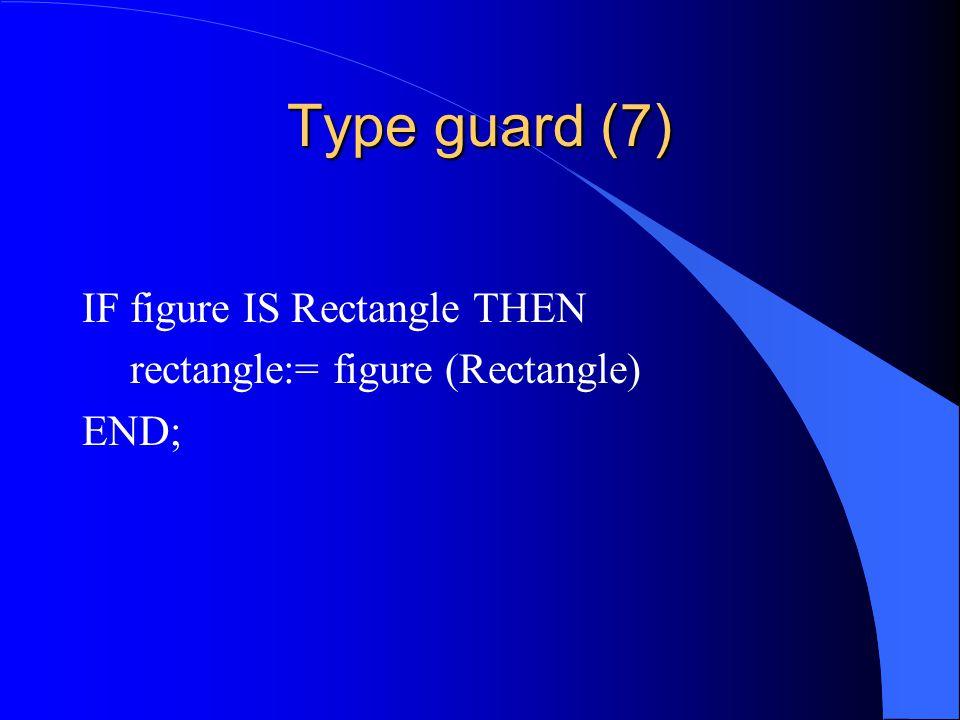 Type guard (6) l Type guard is dus een soort van type conversie.
