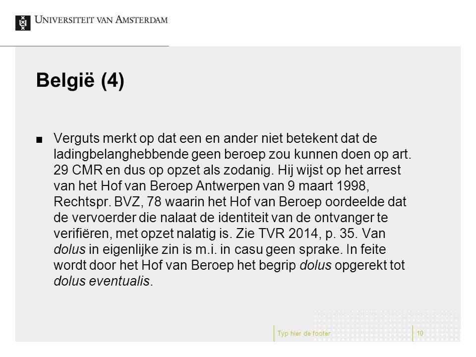 België (4) Verguts merkt op dat een en ander niet betekent dat de ladingbelanghebbende geen beroep zou kunnen doen op art.